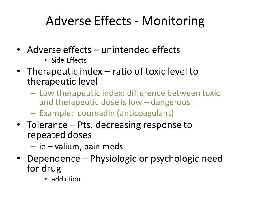 Adverse Effects - Monitoring