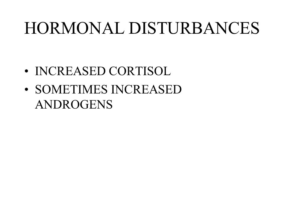 HORMONAL DISTURBANCES