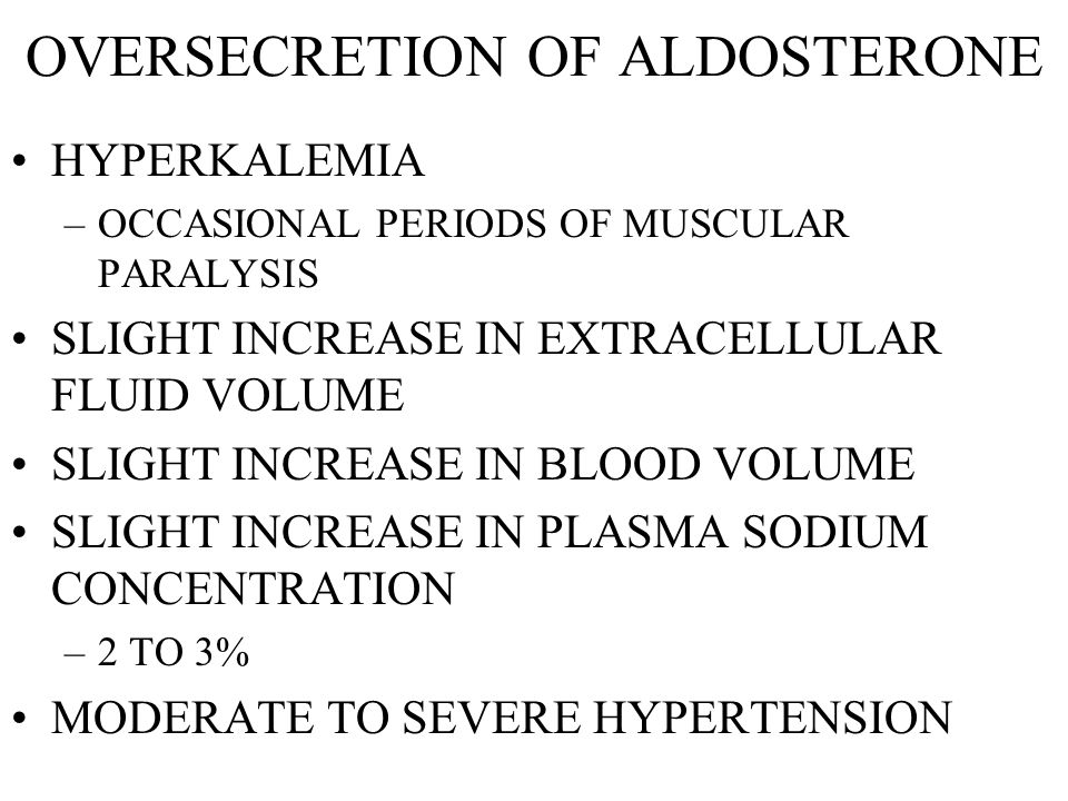 OVERSECRETION OF ALDOSTERONE
