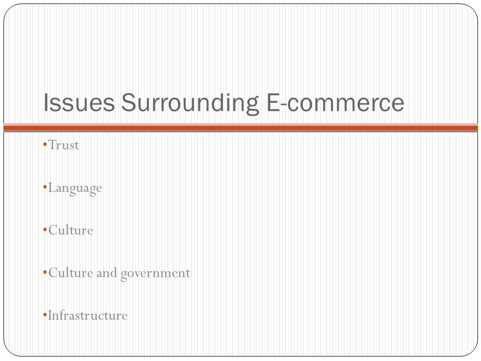 Issues Surrounding E-commerce