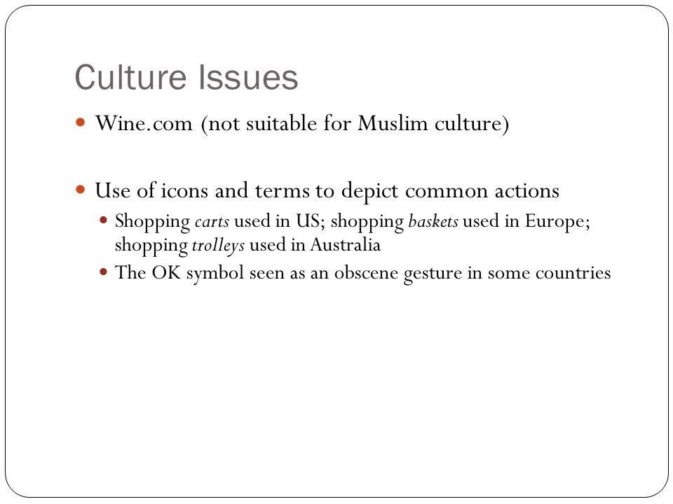 Culture Issues Wine.com (not suitable for Muslim culture)