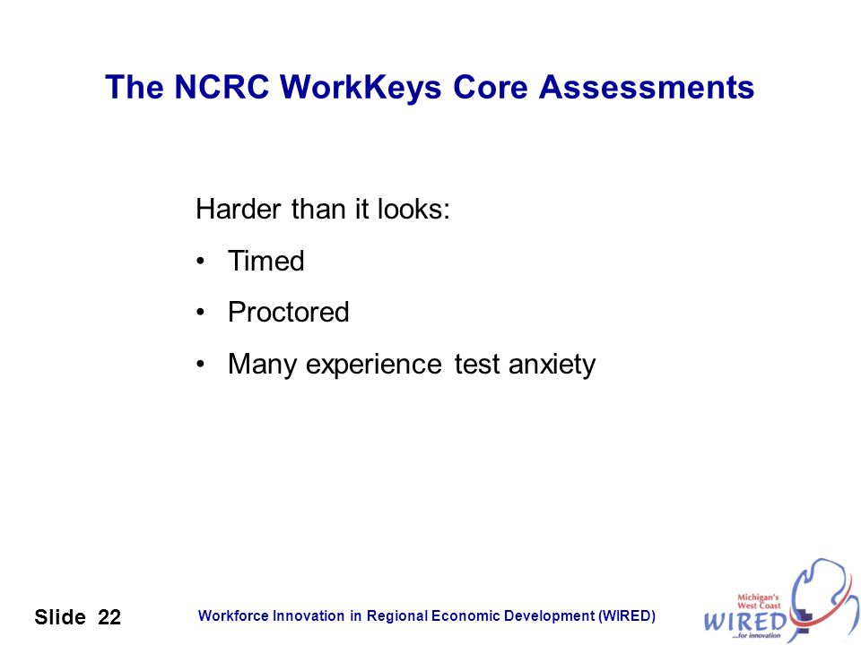 The NCRC WorkKeys Core Assessments