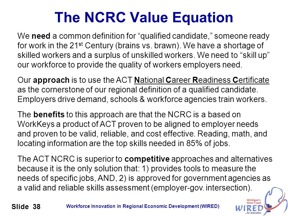 The NCRC Value Equation