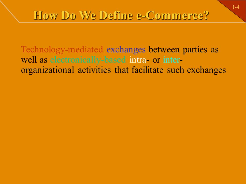 How Do We Define e-Commerce
