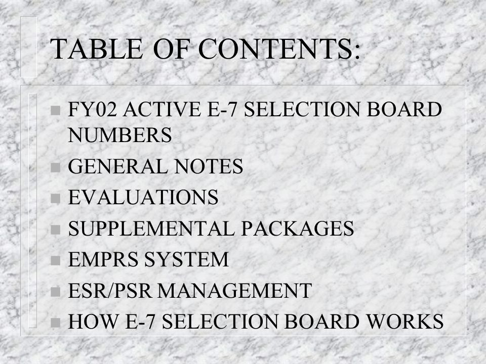 TABLE OF CONTENTS: FY02 ACTIVE E-7 SELECTION BOARD NUMBERS