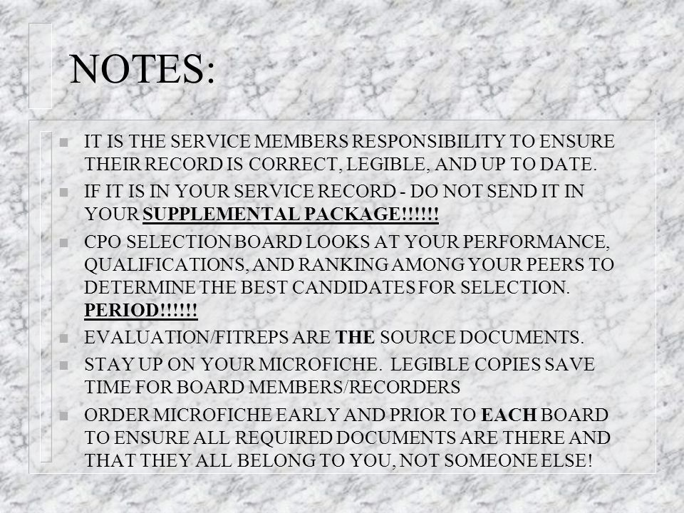 NOTES: IT IS THE SERVICE MEMBERS RESPONSIBILITY TO ENSURE THEIR RECORD IS CORRECT, LEGIBLE, AND UP TO DATE.