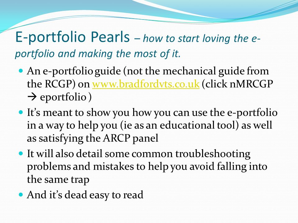 E-portfolio Pearls – how to start loving the e-portfolio and making the most of it.