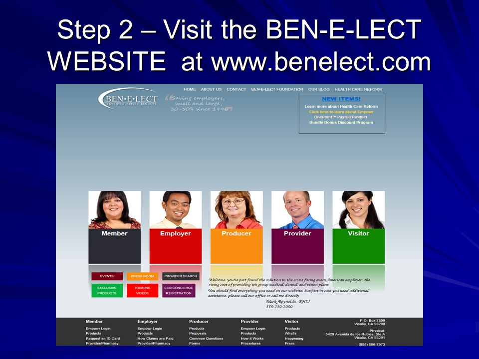 Step 2 – Visit the BEN-E-LECT WEBSITE at www.benelect.com