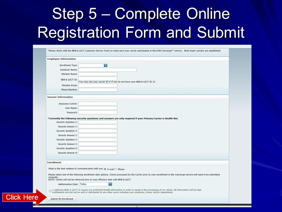 Step 5 – Complete Online Registration Form and Submit
