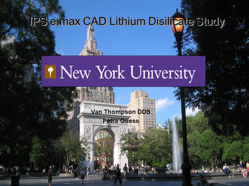 IPS e.max CAD Lithium Disilicate Study