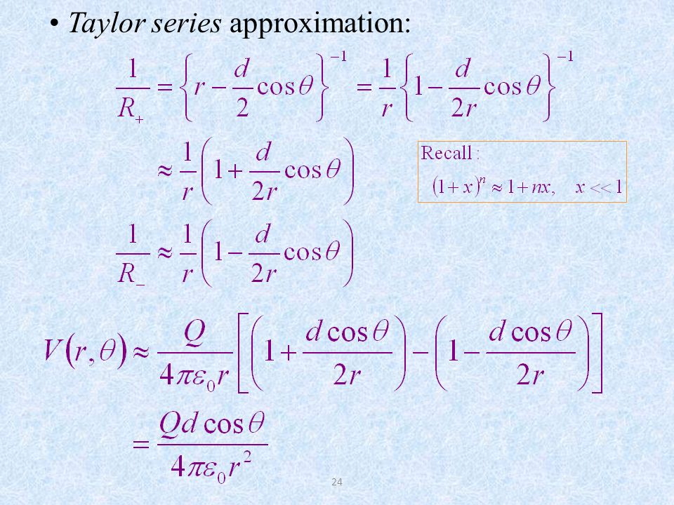 Taylor series approximation: