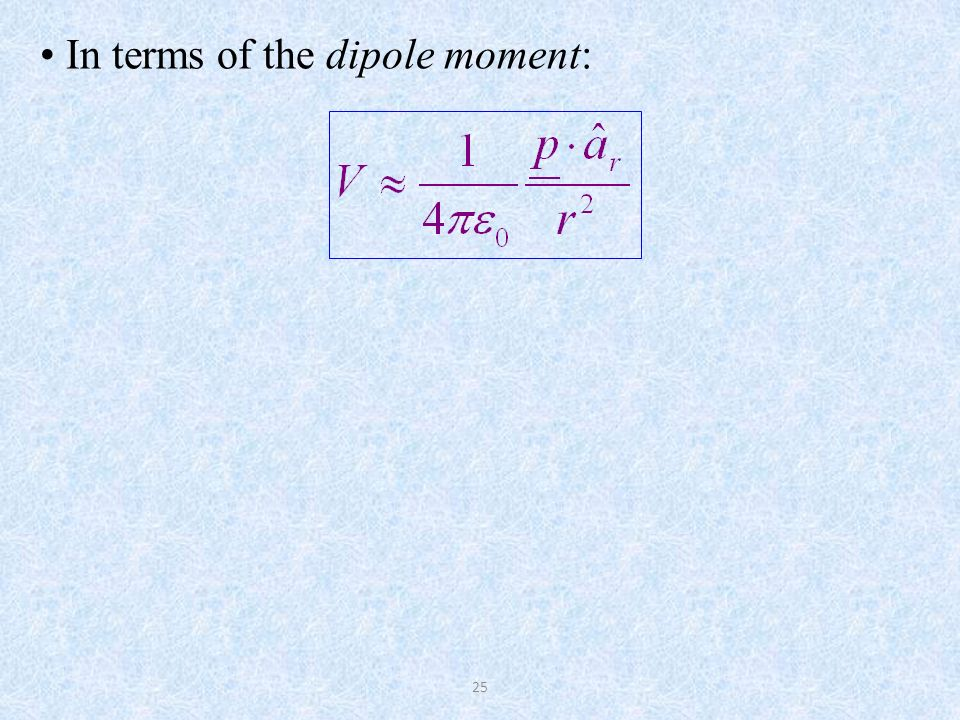 In terms of the dipole moment: