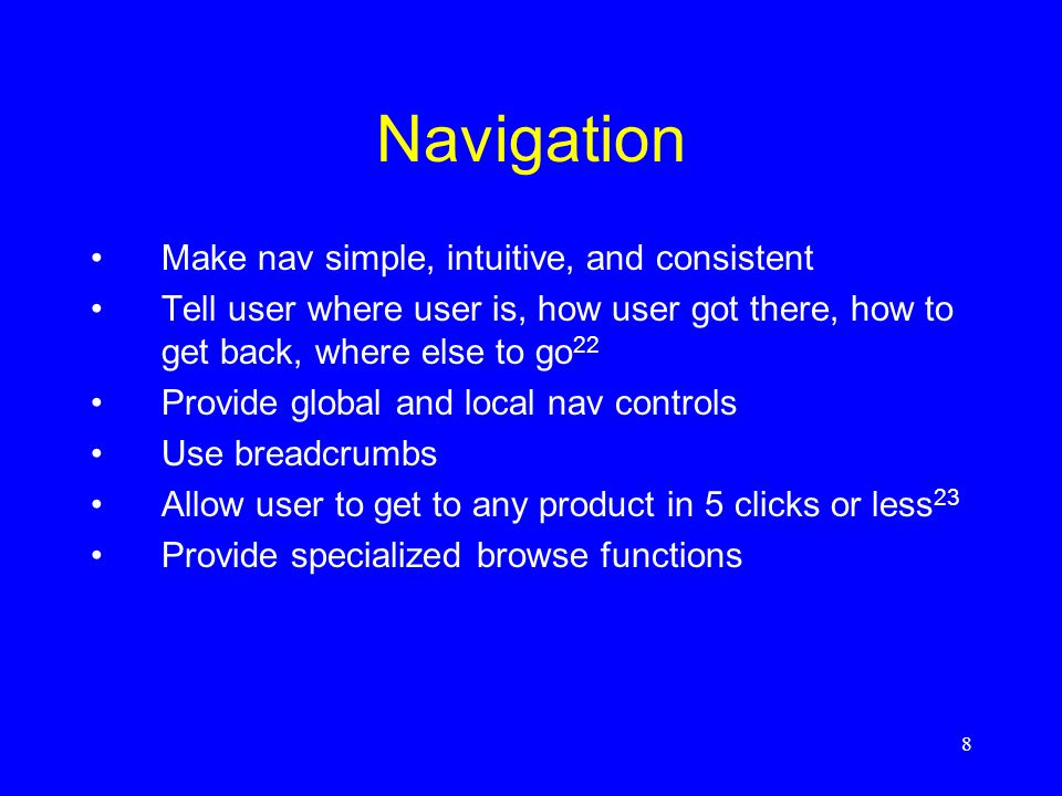 Navigation Make nav simple, intuitive, and consistent