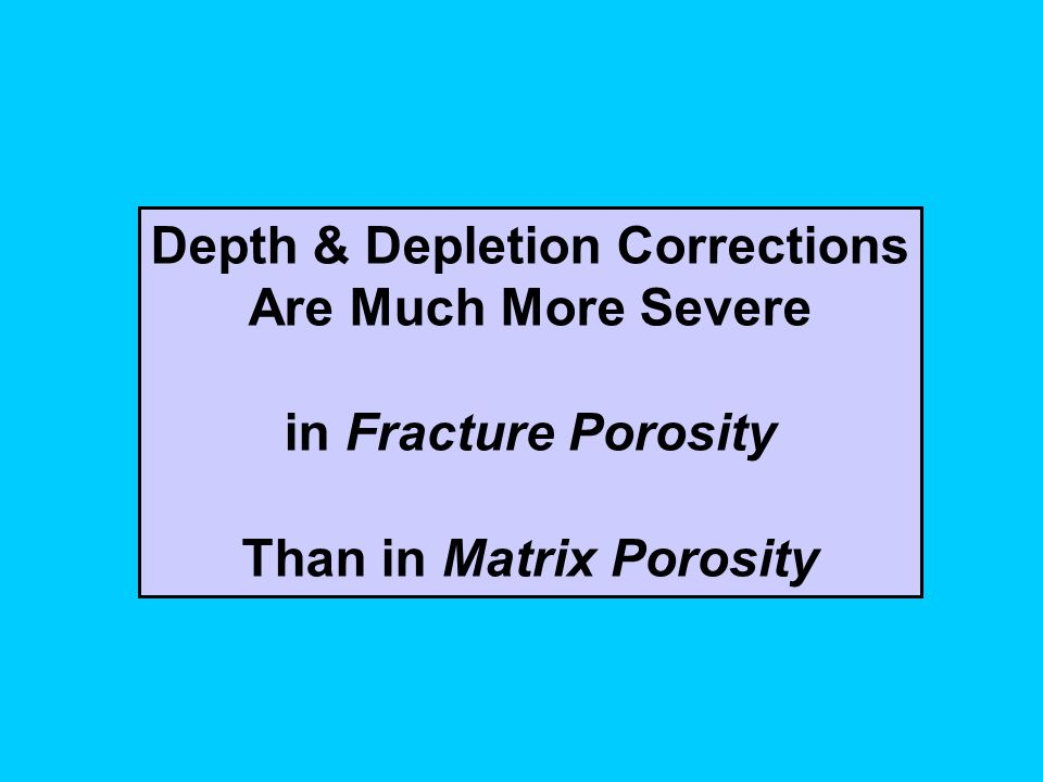 Depth & Depletion Corrections Than in Matrix Porosity