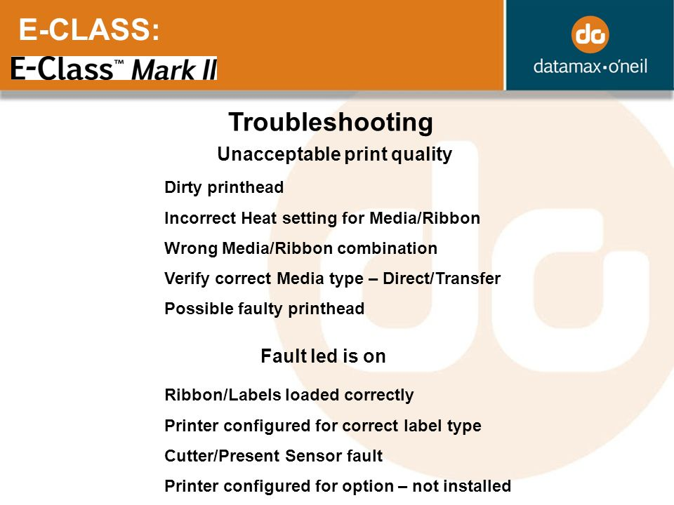E-CLASS: Troubleshooting Unacceptable print quality Fault led is on