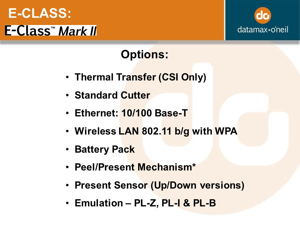 E-CLASS: Options: Thermal Transfer (CSI Only) Standard Cutter