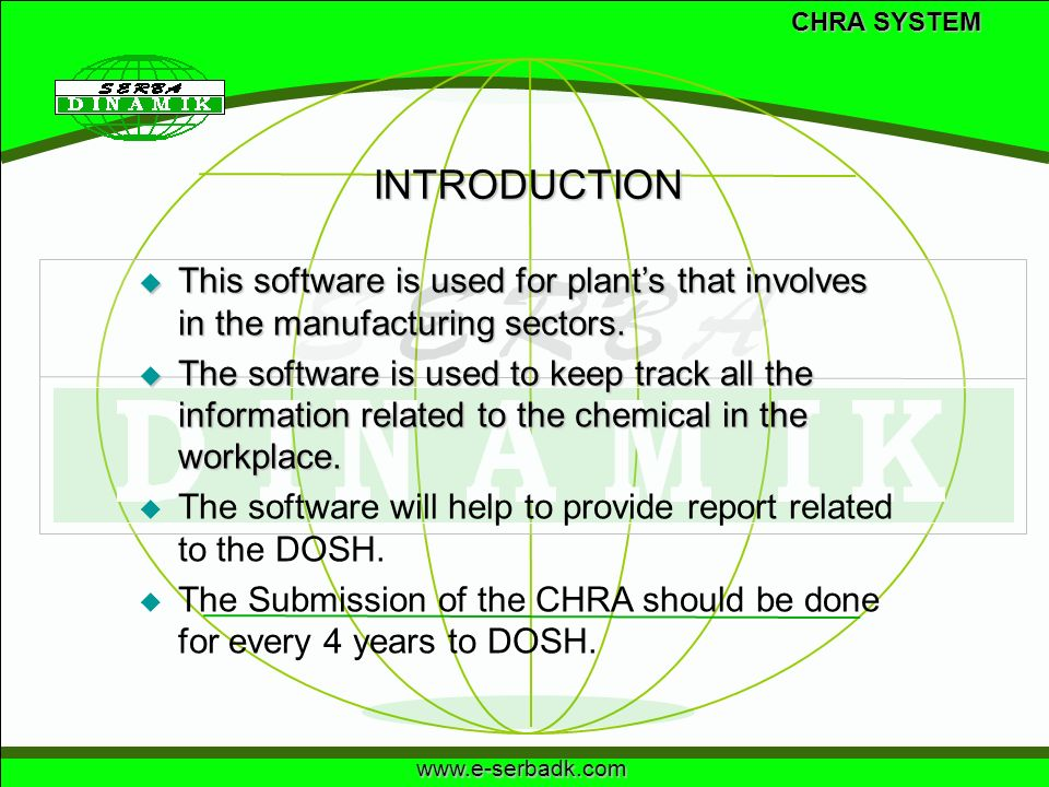 CHRA SYSTEM INTRODUCTION. This software is used for plant's that involves in the manufacturing sectors.