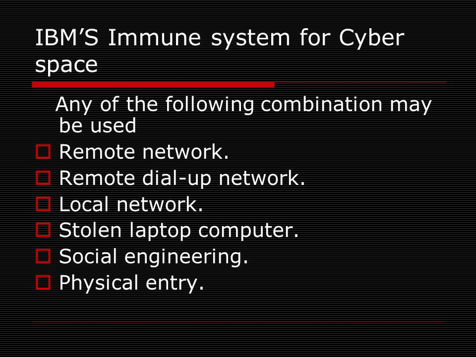 IBM'S Immune system for Cyber space