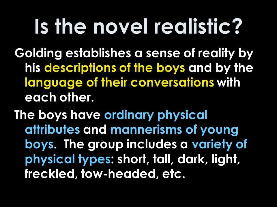 Is the novel realistic