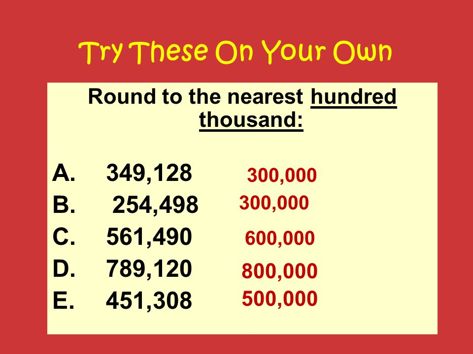 Round To The Nearest Hundred Thousand