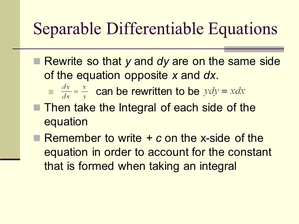 Separable Differentiable Equations