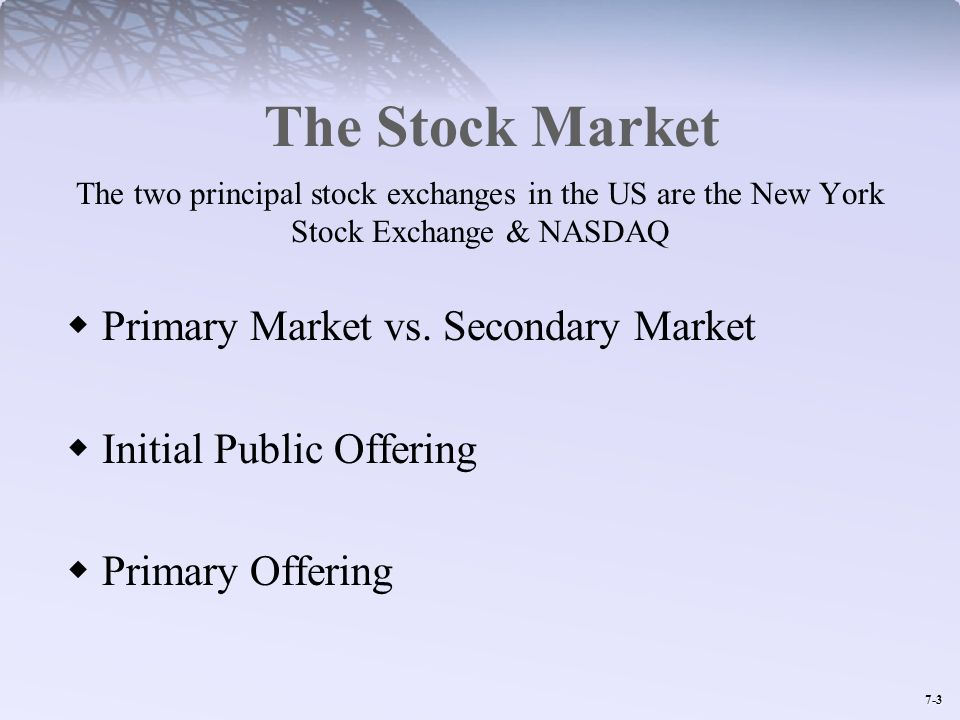 The Stock Market Primary Market vs. Secondary Market