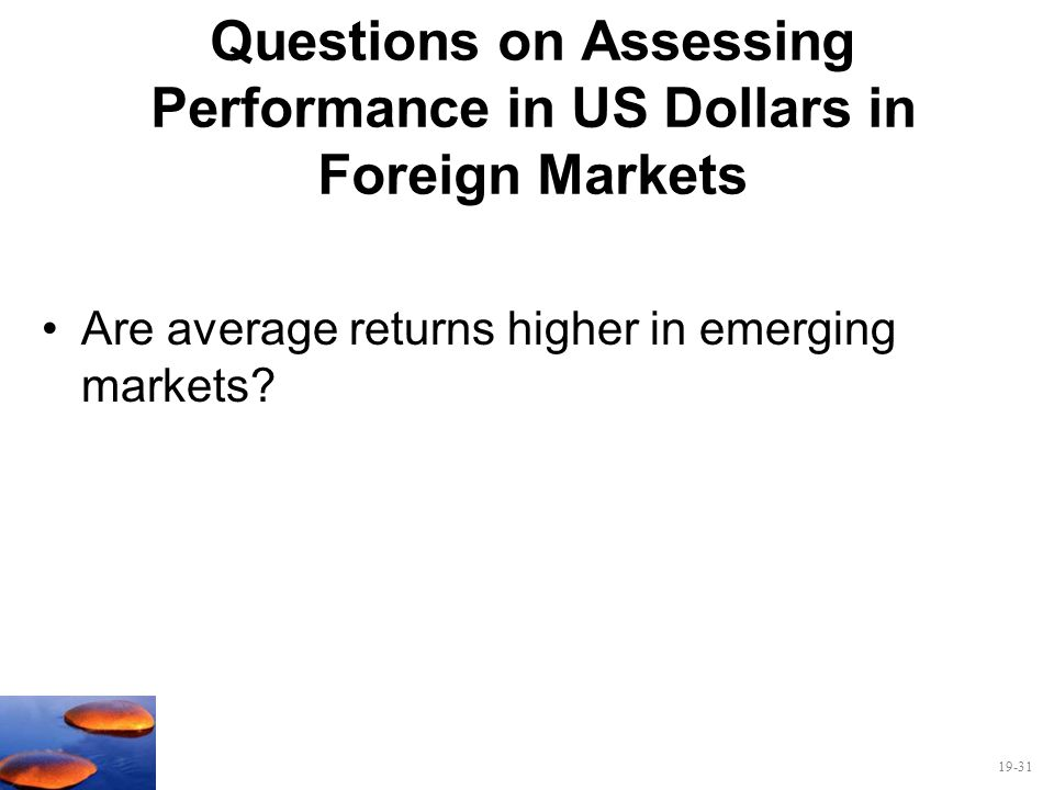 Questions on Assessing Performance in US Dollars in Foreign Markets