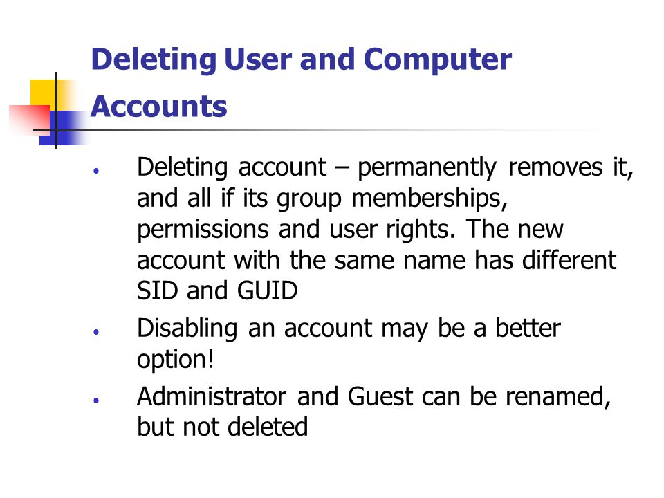 Deleting User and Computer Accounts