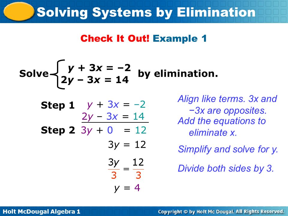 Check It Out! Example 1 y + 3x = –2. Solve by elimination. 2y – 3x = 14.