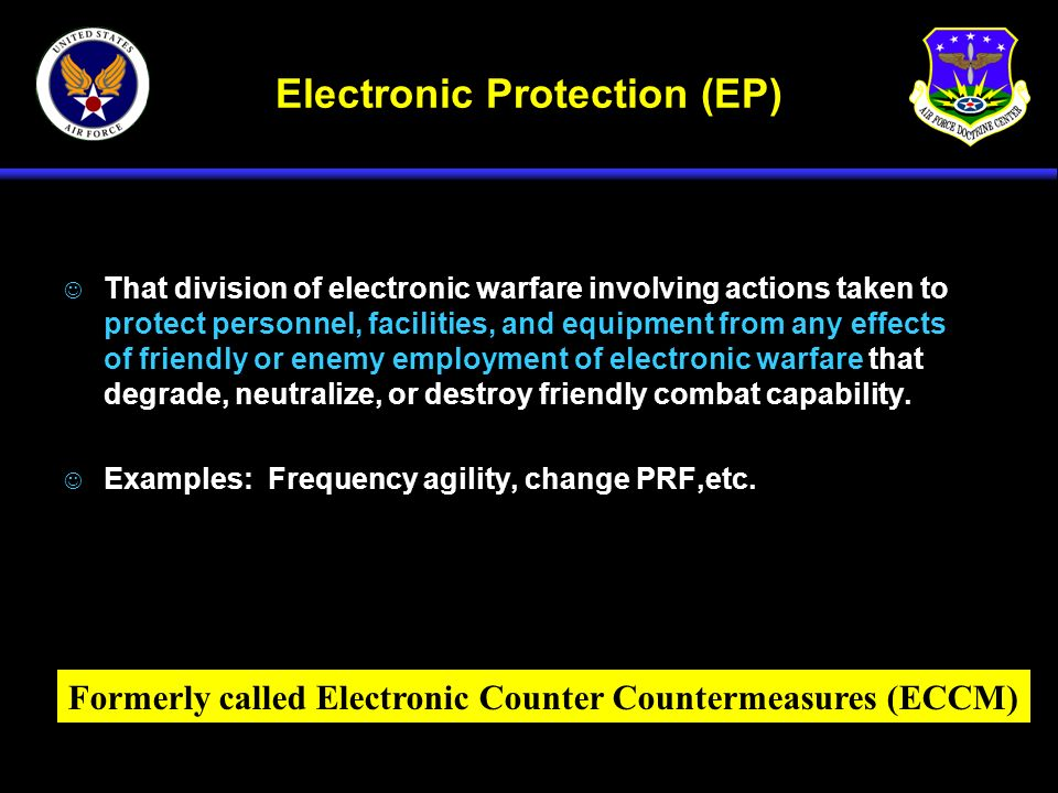 Electronic Protection (EP)
