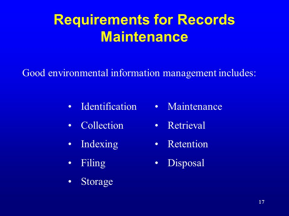 Requirements for Records Maintenance