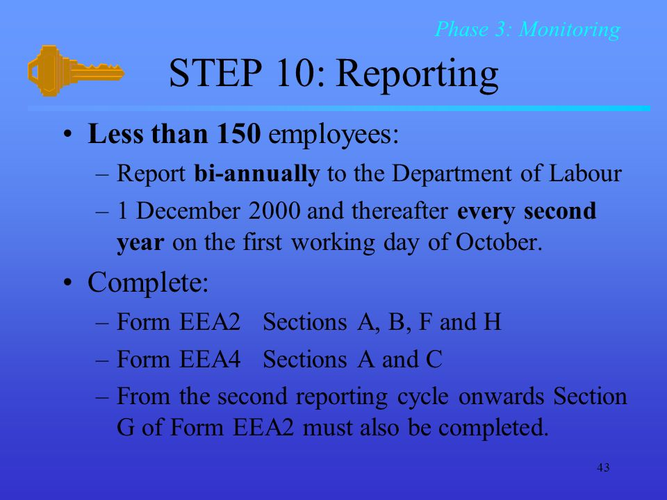 STEP 10: Reporting Less than 150 employees: Complete: