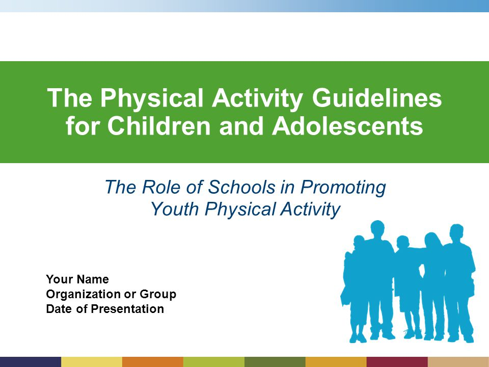 The Physical Activity Guidelines For Children And Adolescents Ppt