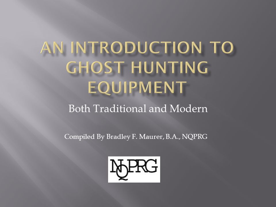 An Introduction to Ghost Hunting Equipment