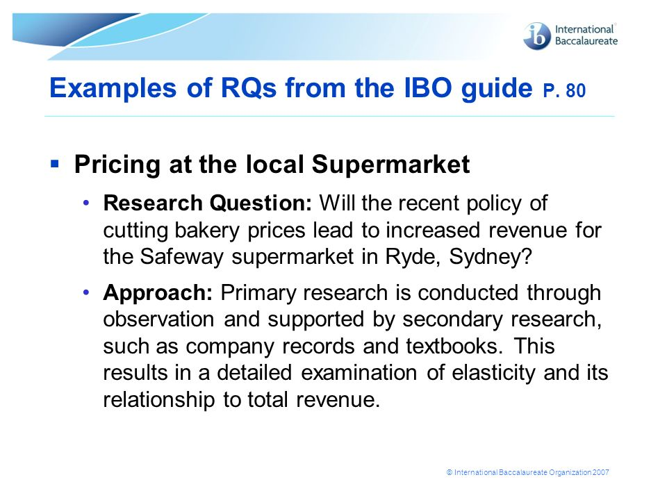 Examples of RQs from the IBO guide P. 80