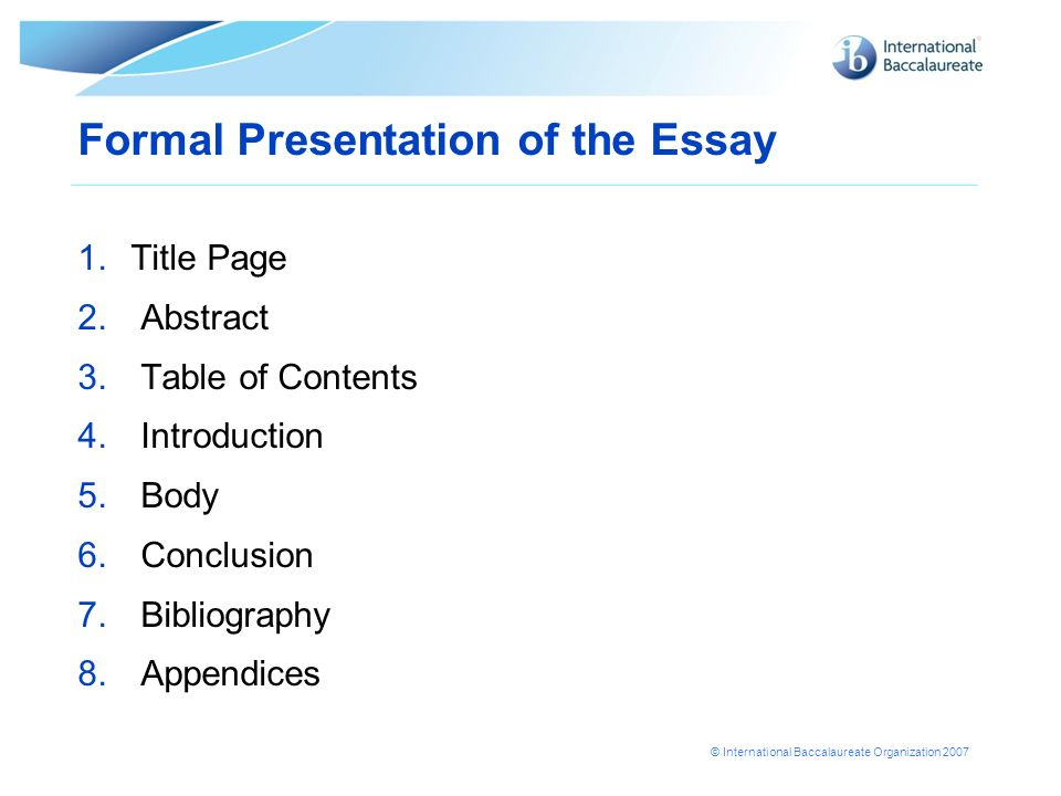 Formal Presentation of the Essay