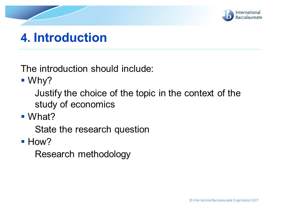 4. Introduction The introduction should include: Why