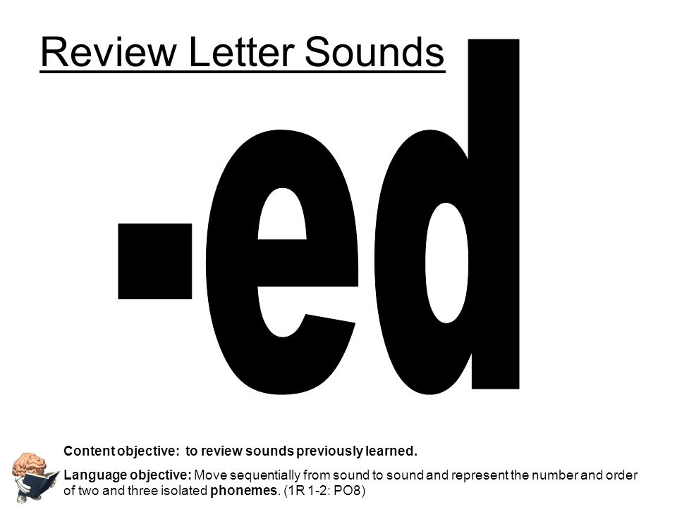 Review Letter Sounds -ed