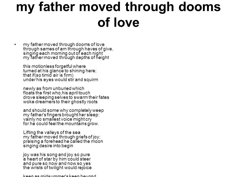 my father moved through dooms of love