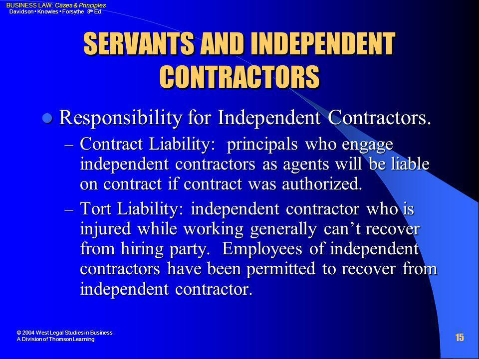 SERVANTS AND INDEPENDENT CONTRACTORS