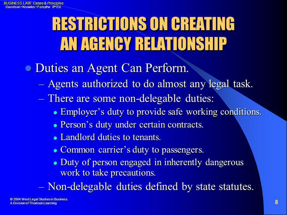 RESTRICTIONS ON CREATING AN AGENCY RELATIONSHIP