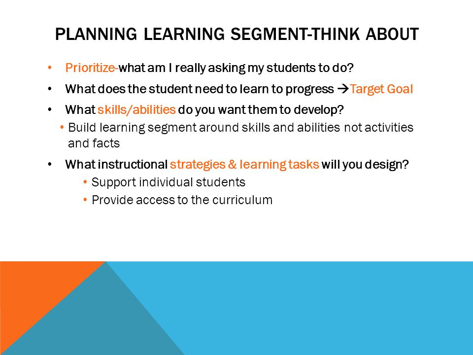 Planning Learning Segment-Think about
