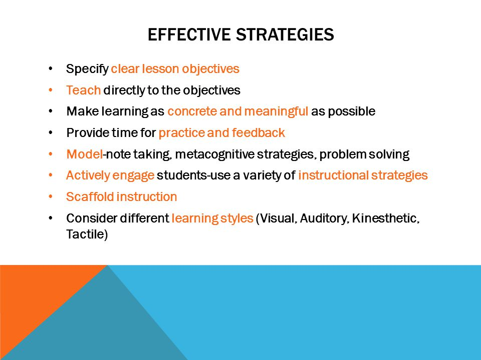 Effective Strategies Specify clear lesson objectives