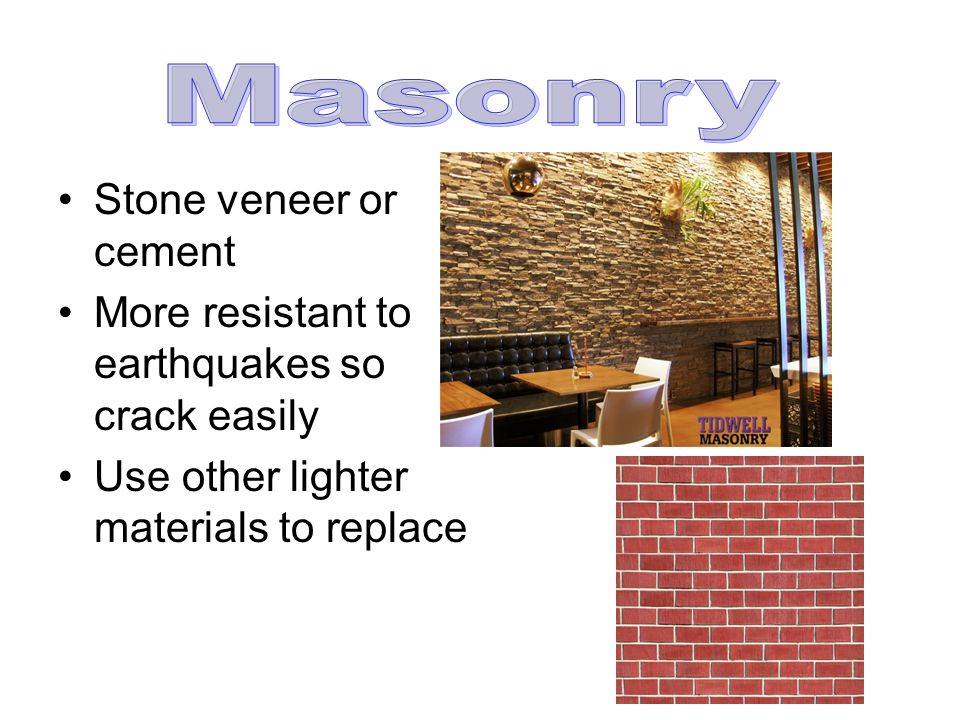 Masonry Stone veneer or cement