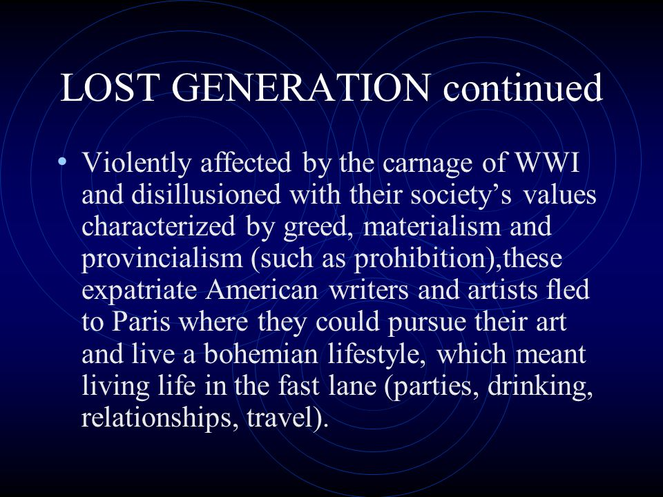 LOST GENERATION continued