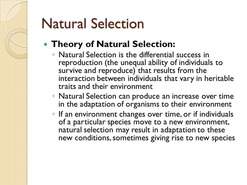 Natural Selection Theory of Natural Selection: