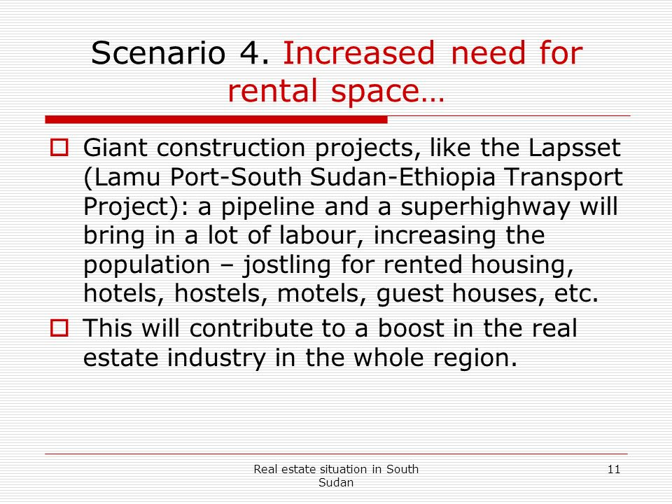 Scenario 4. Increased need for rental space…