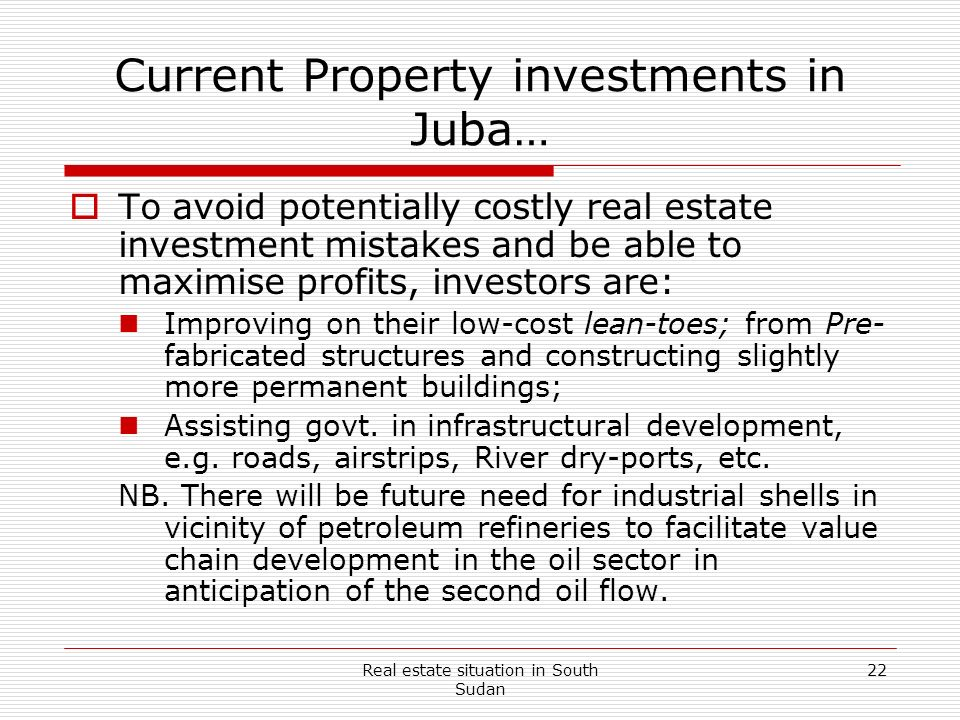 Current Property investments in Juba…
