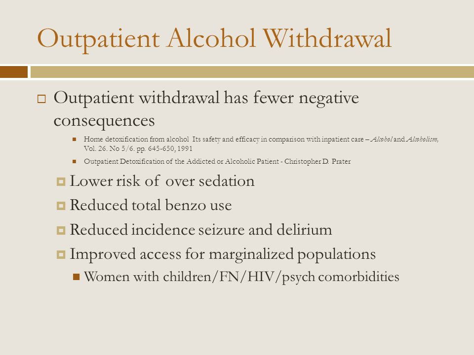 Outpatient Alcohol Withdrawal