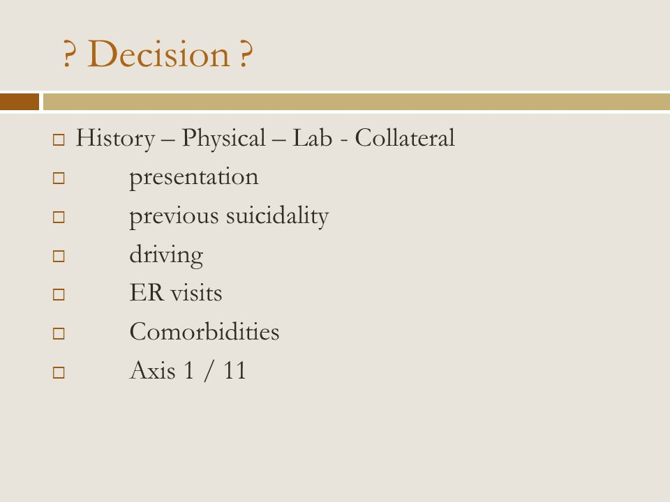 Decision History – Physical – Lab - Collateral presentation